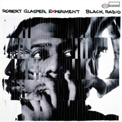 Robert Glasper black radio